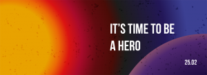 It is time to be a hero FMk Birthday Party